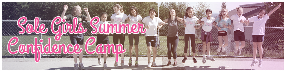 sole girls summer confidence camp 2014